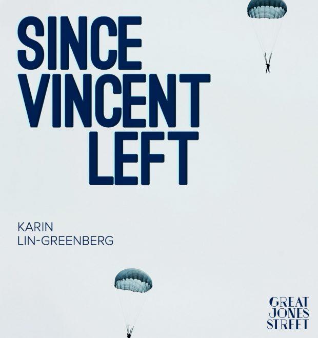 Since Vincent Left - Karin Lin-Greenberg-Aa